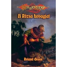 Roland Green: Knights of the Rose