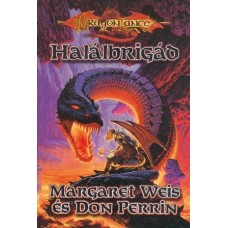 Margaret Weis and Don Perrin: Death Brigade