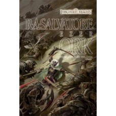 R. A. Salvatore: A Thousand Orcs